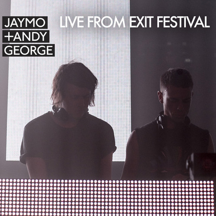 Jaymo & Andy George Live At Exit Festival - 2014 cover