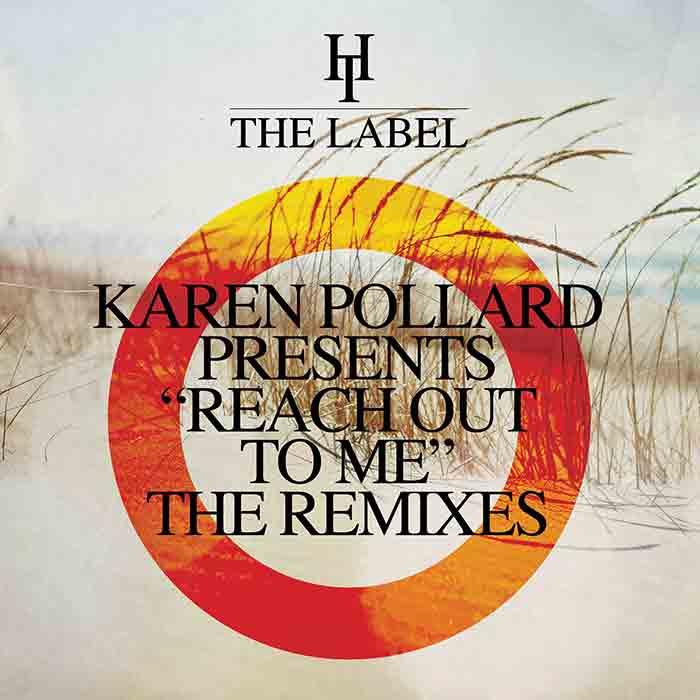 KAREN POLLARD – REACH OUT TO ME (THE REMIXES) HARD TIMES cover