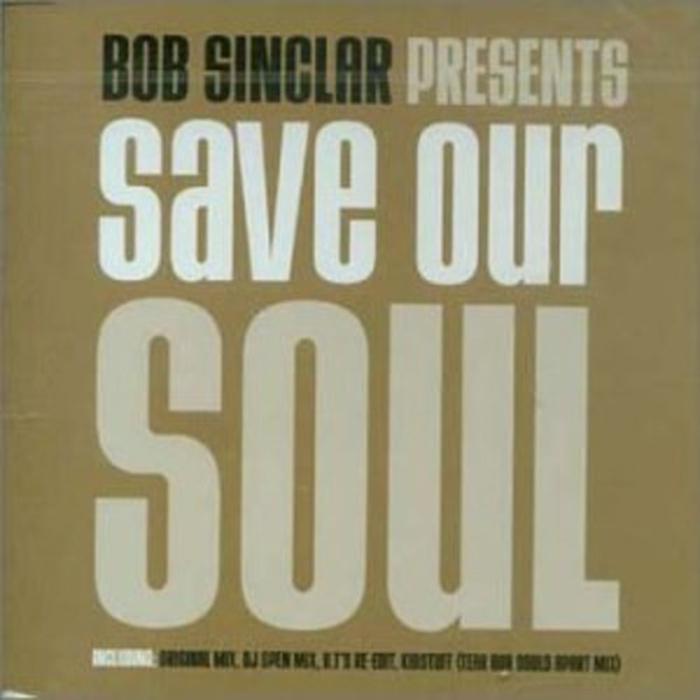 Bob Sinclar - Save our Soul (Brian Tappert Re-Edit) cover