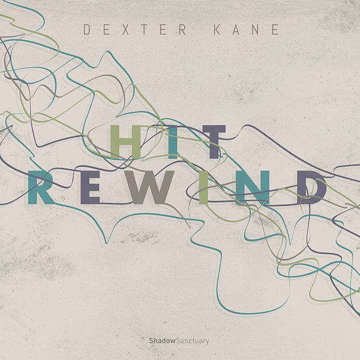 Dexter Kane - Hit Rewind EP cover