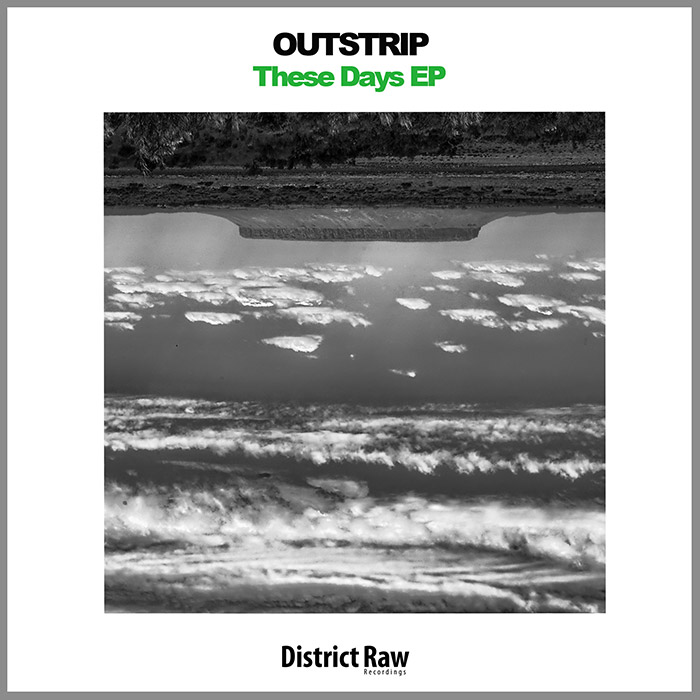 Outstrip - These Days EP cover