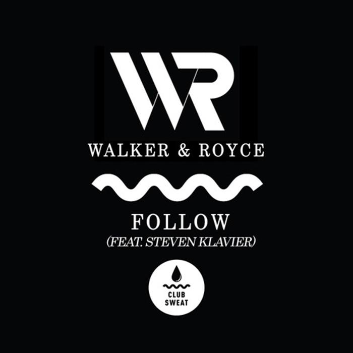Walker & Royce - Follow cover