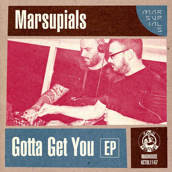 Marsupials - Gotta Get You EP cover