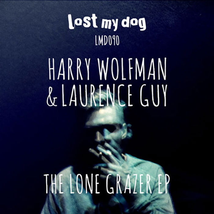 Harry Wolfman & Laurence Guy - The Lone Grazer EP cover