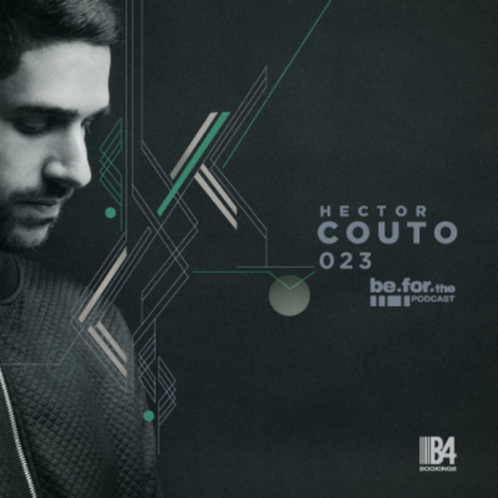 Hector Couto - Be For The Podcast cover