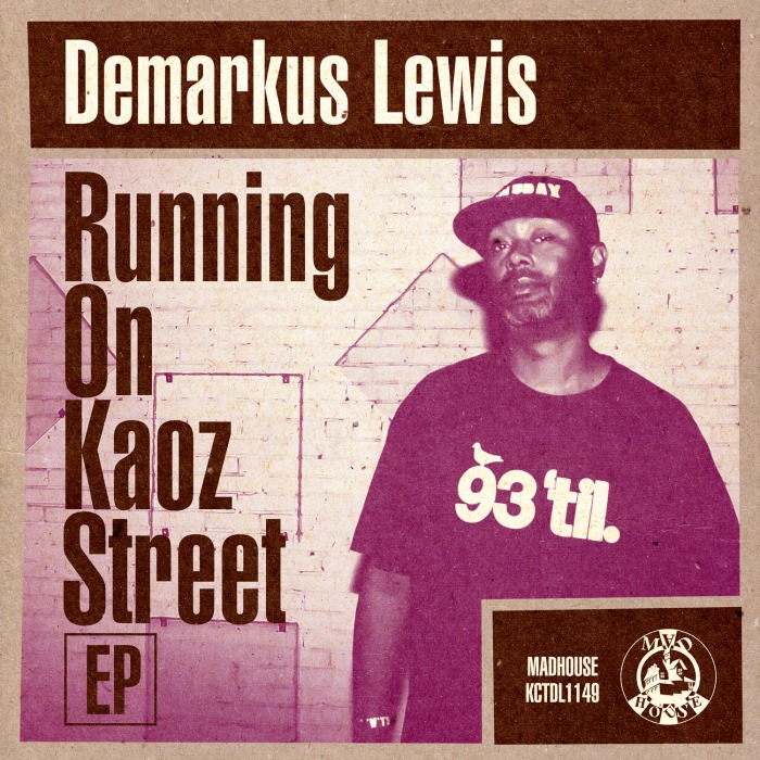 Demarkus Lewis - Runing on Kaoz Street EP cover