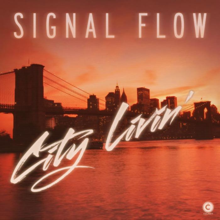 Signal Flow - City Livin' cover