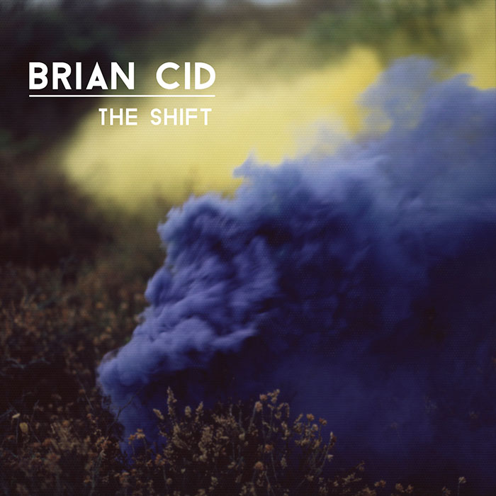Brian Cid - The Shift EP cover