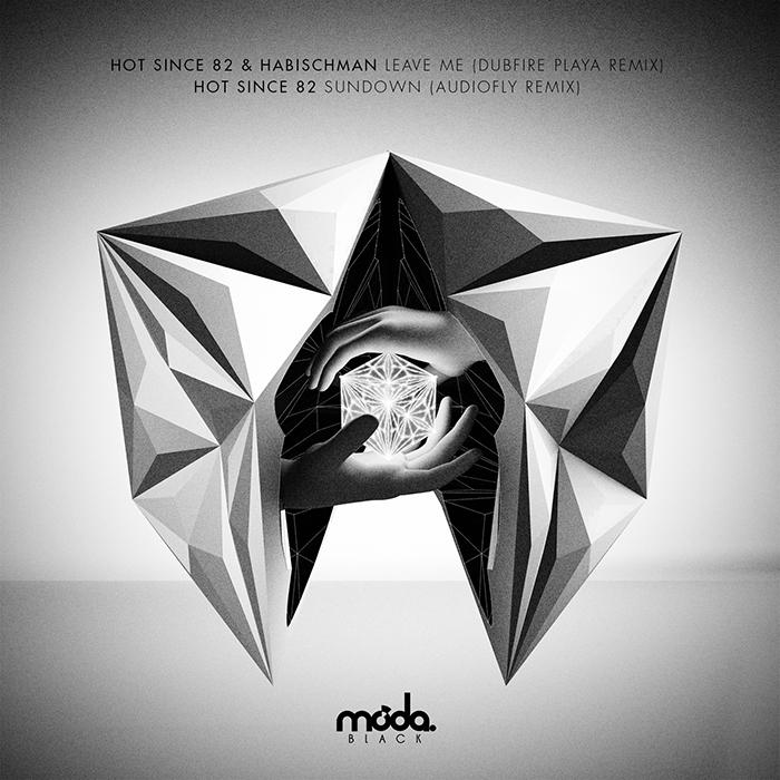 Hot Since 82 - Leave Me (Dubfire Remix) / Sundown (Audiofly Remix) cover