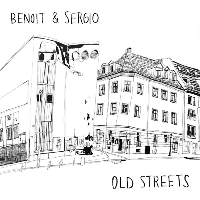 Benoit & Sergio - Old Streets EP cover