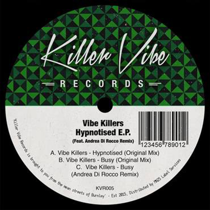 Vibe Killers - Hypnotised EP cover