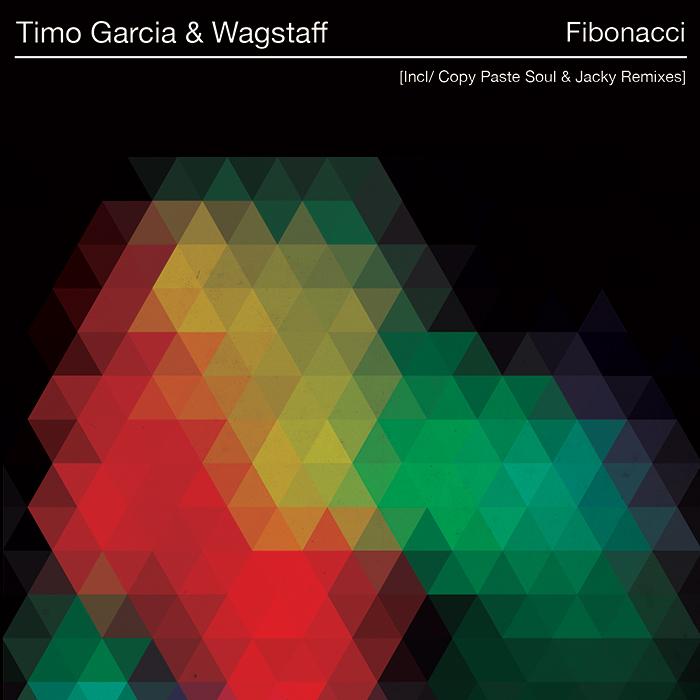 Timo Garcia & Wagstaff  - Fibonacci (incl. Copy Paste Soul & Jacky (UK) Remixes) cover