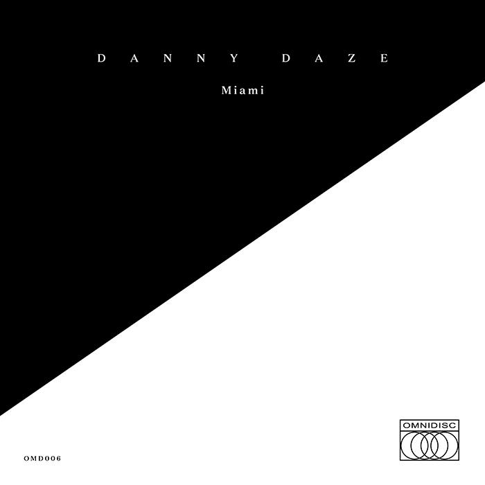 Danny Daze Miami Cover