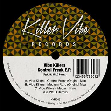 Vibe Killers - Control Freak EP cover