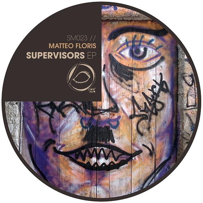 Matteo Floris - Supervisors EP cover