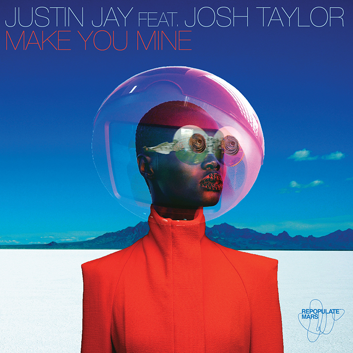 Justin Jay featuring Josh Taylor - Make You Mine EP cover
