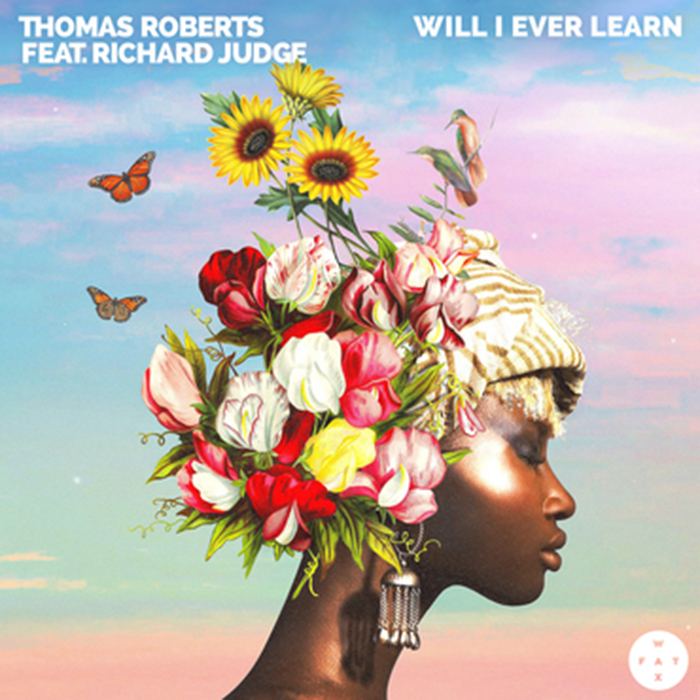 Thomas Roberts feat. Richard Judge - Will I Ever Learn EP cover
