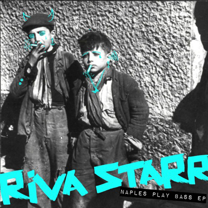 Riva Starr - Naples Play Bass EP cover