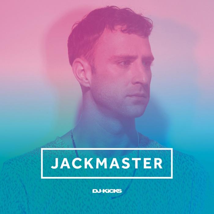 Jackmaster - DJ Kicks cover