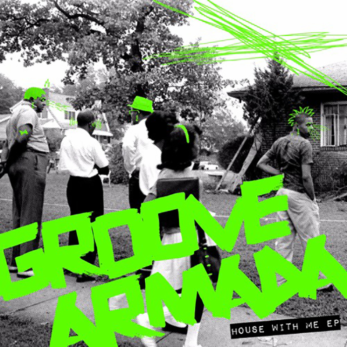 Groove Armada - House With Me cover