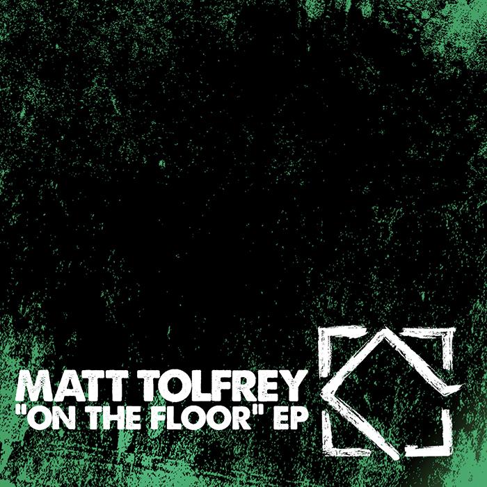 Matt Tolfrey - On The Floor EP cover