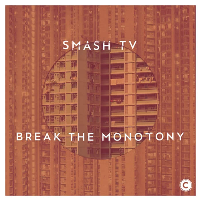 Smash TV - Break the Monotony EP cover
