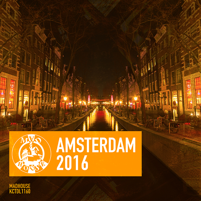 Various Artists - Madhouse Amsterdam 2016 cover