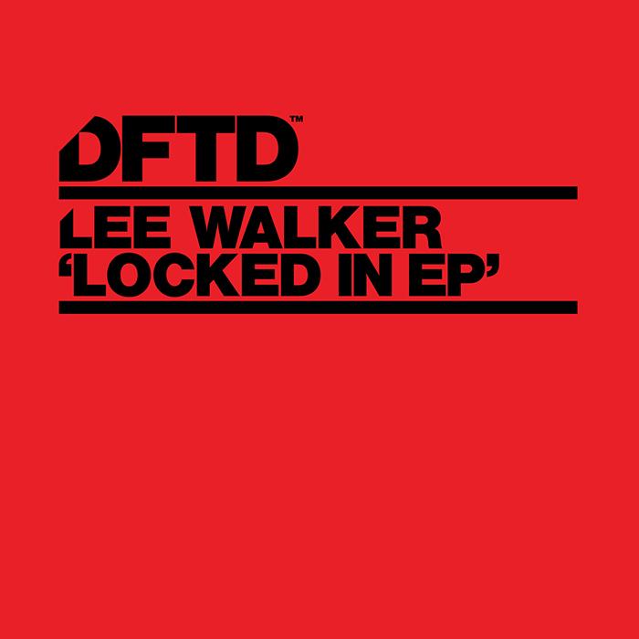 Lee Walker - Locked In EP cover