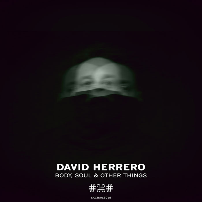 David Herrero - Body, Soul & Other Things cover