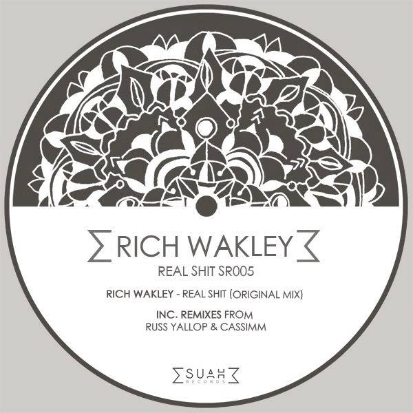 Rich Wakley - Real Shit EP cover