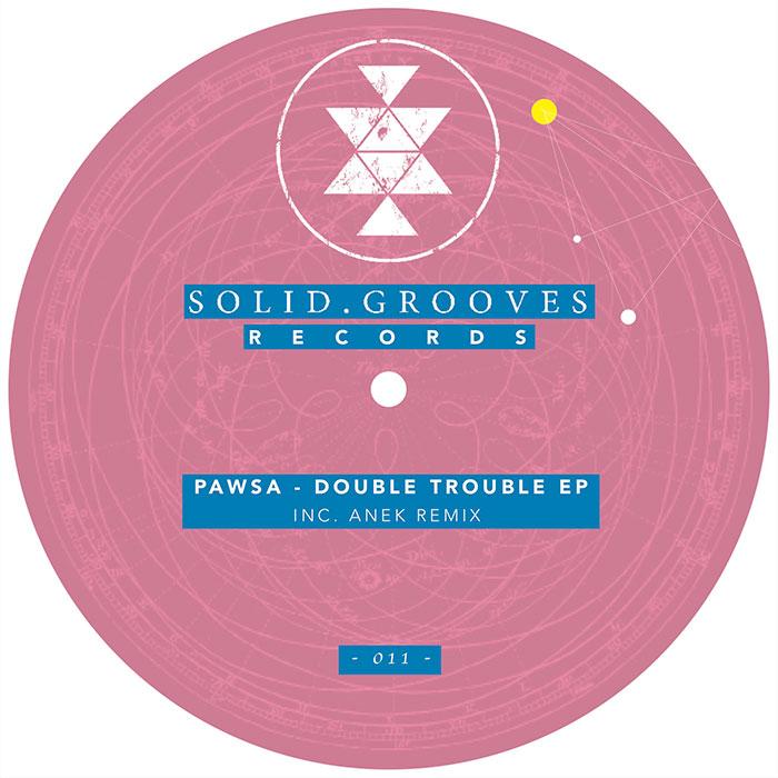 PAWSA - Double Trouble EP (inc. Anek Remix) cover
