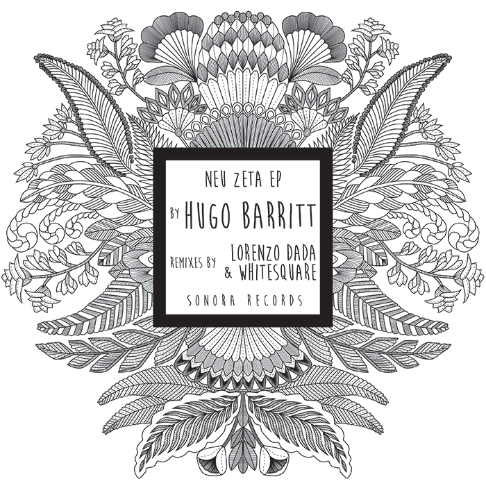Hugo Barritt - Neu Zeta EP (inc. Lorenzo Dada & Whitesquare remixes) cover