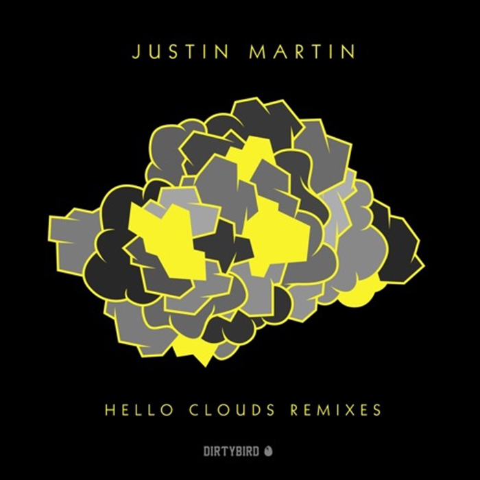 Justin Martin - Hello Clouds Remixes cover