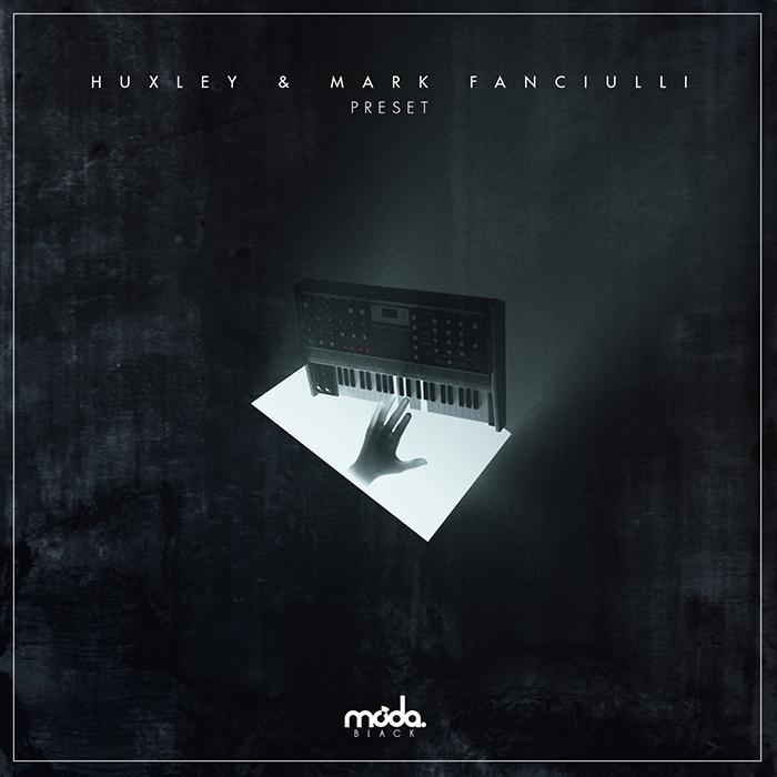 Huxley & Mark Fanciulli - Preset EP cover