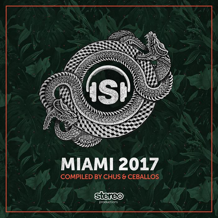 Miami 2017 Compiled By Chus & Ceballos cover
