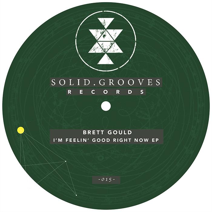 Brett Gould - I'm Feelin' Good Right Now EP cover