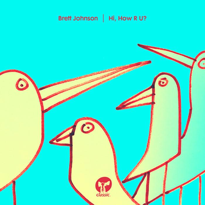 Brett Johnson - Hi, How R U? cover