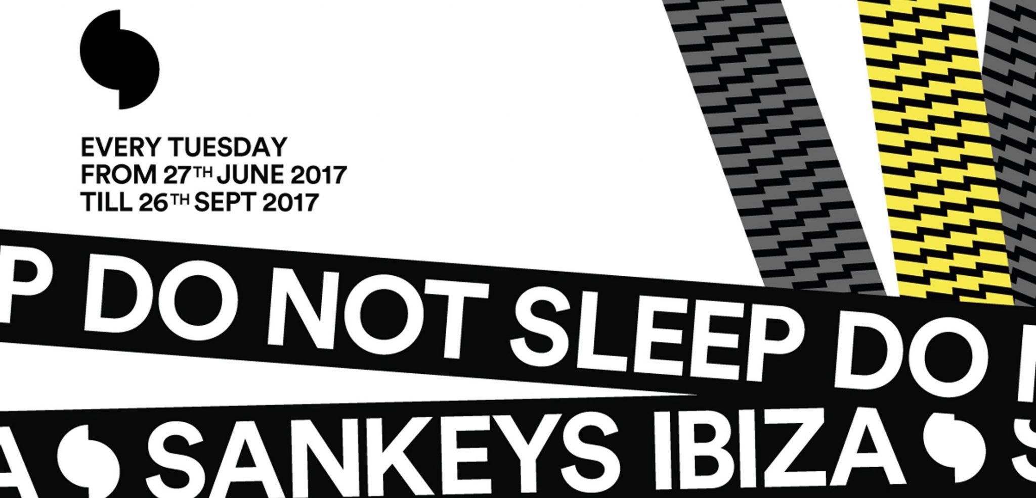 Do Not Sleep announce line ups for Tuesdays at Sankeys