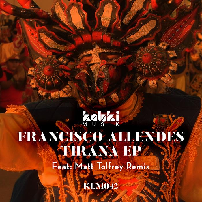 Francisco Allendes - Tirana EP cover