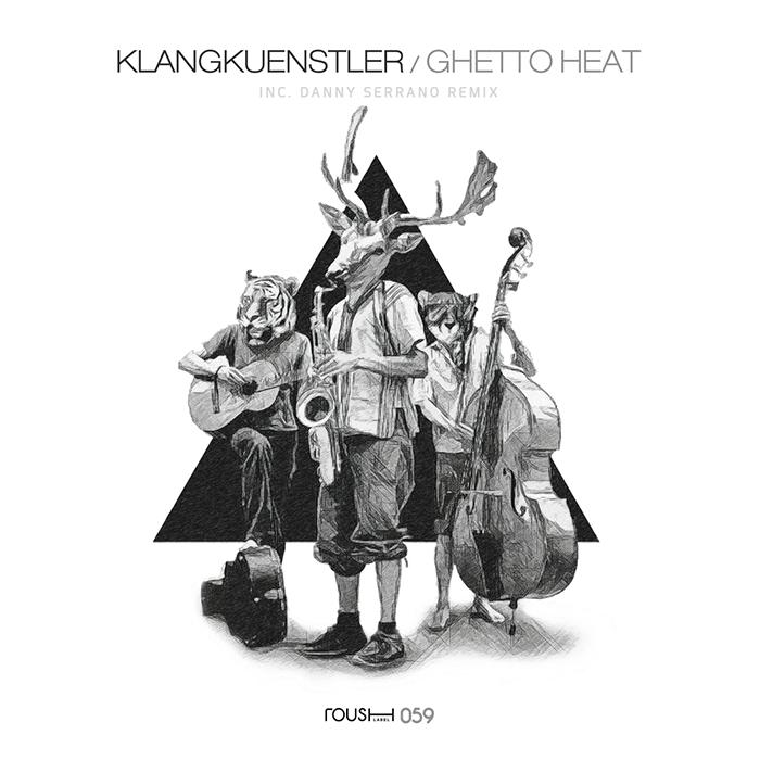 Klangkuenstler - Ghetto Heat (Inc. Danny Serrano Remix) cover