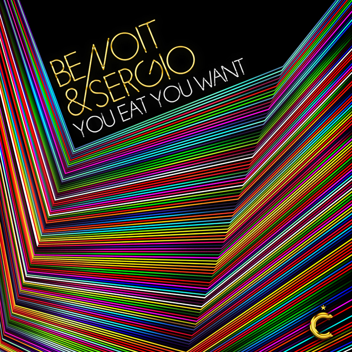 Benoit & Sergio - You Eat You Want EP cover