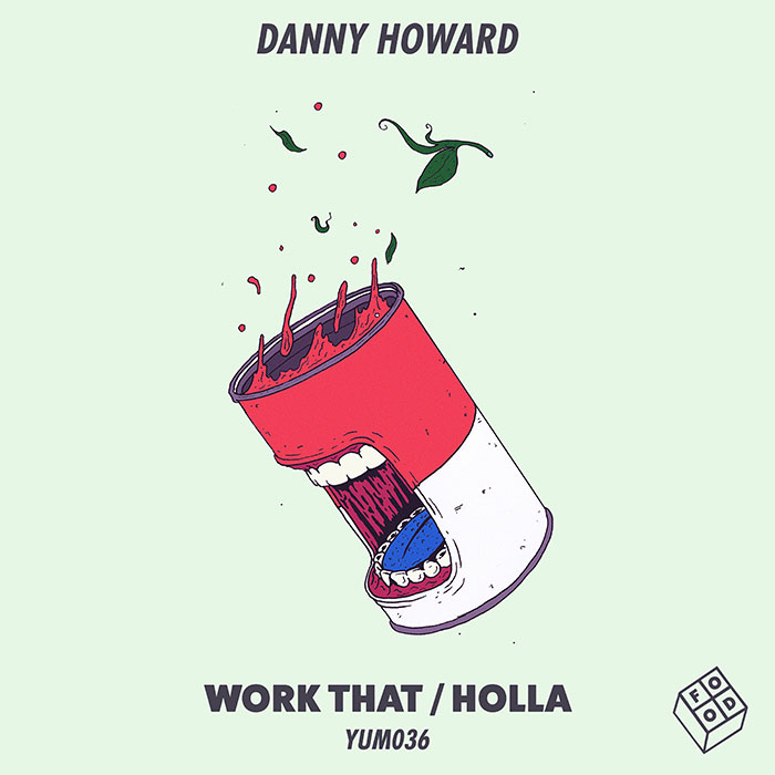 Danny Howard - Work That / Holla cover