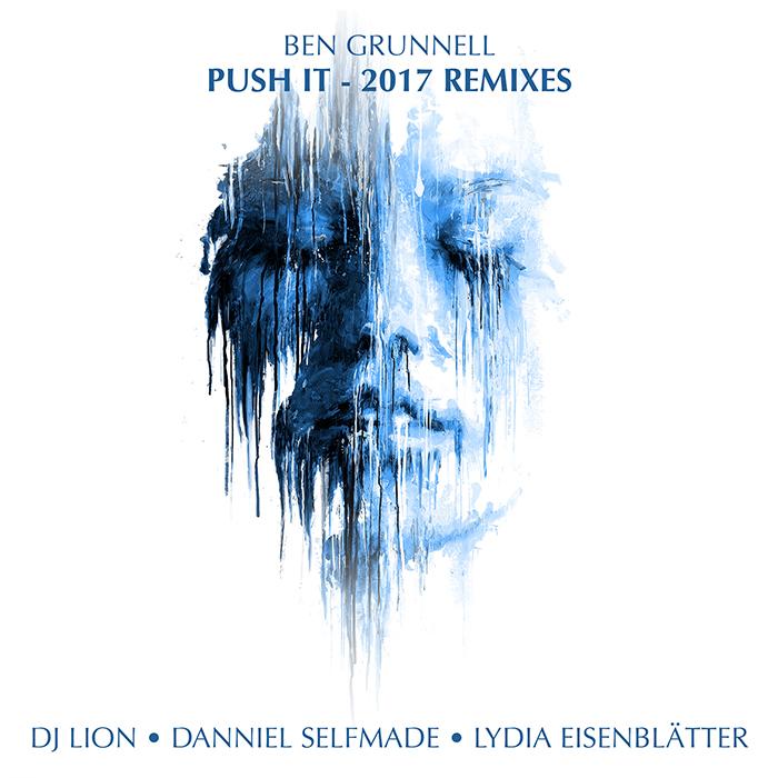 Ben Grunnell - Push It 2017 Remixes cover