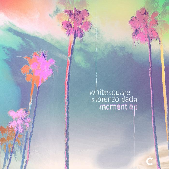 Whitesquare & Lorenzo Dada - Moment EP cover
