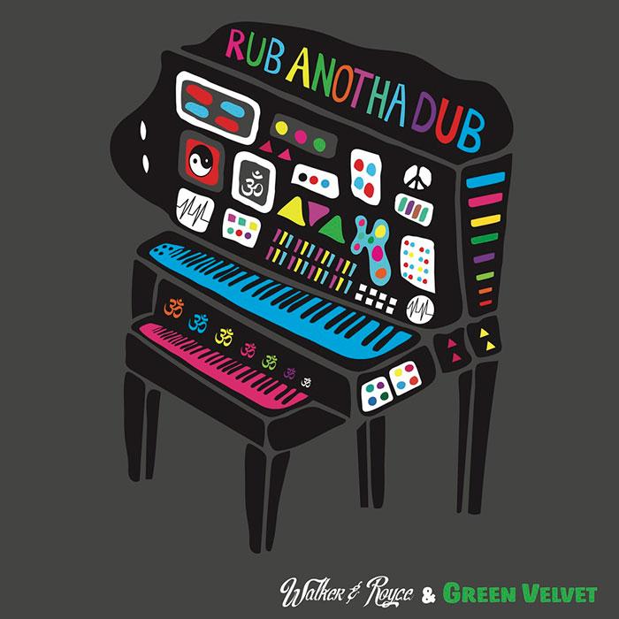 Walker & Royce feat. Green Velvet - Rub Anotha Dub cover