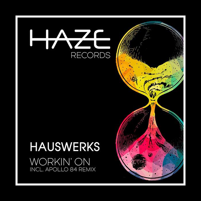 Hauswerks - Workin' On EP cover