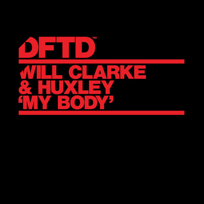 Will Clarke & Huxley – My Body cover