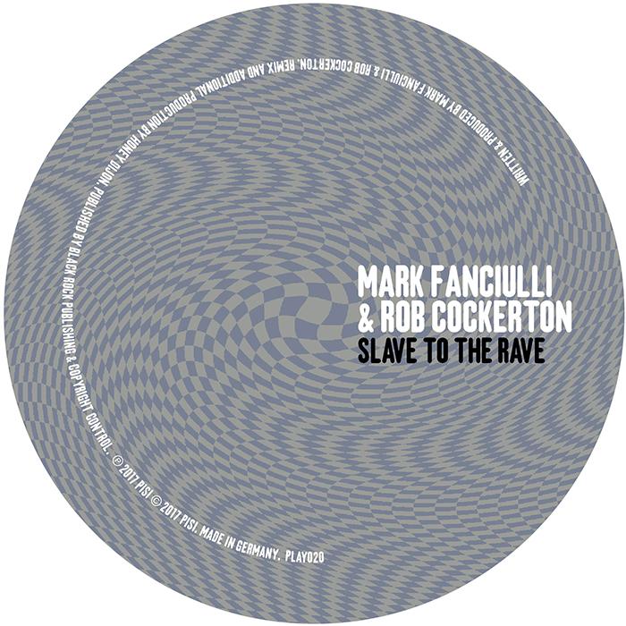 Mark Fanciulli & Rob Cockerton - Slave To The Rave EP cover