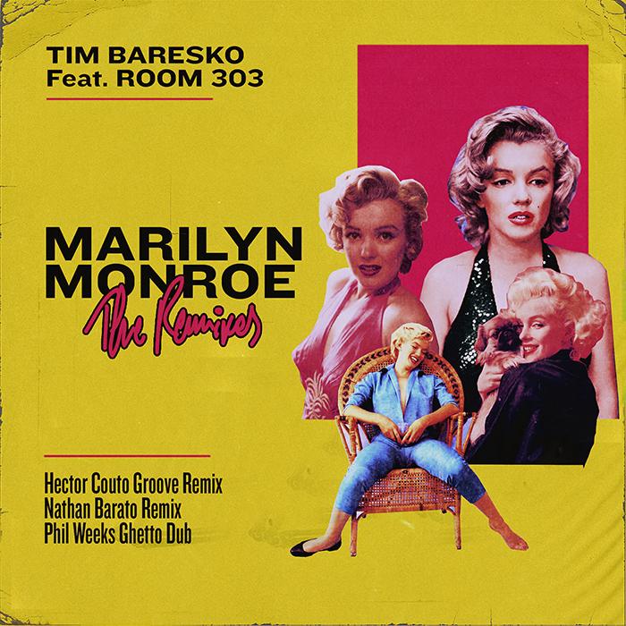 Tim Baresko Feat. Room 303 - Marilyn Monroe (The Remixes) cover
