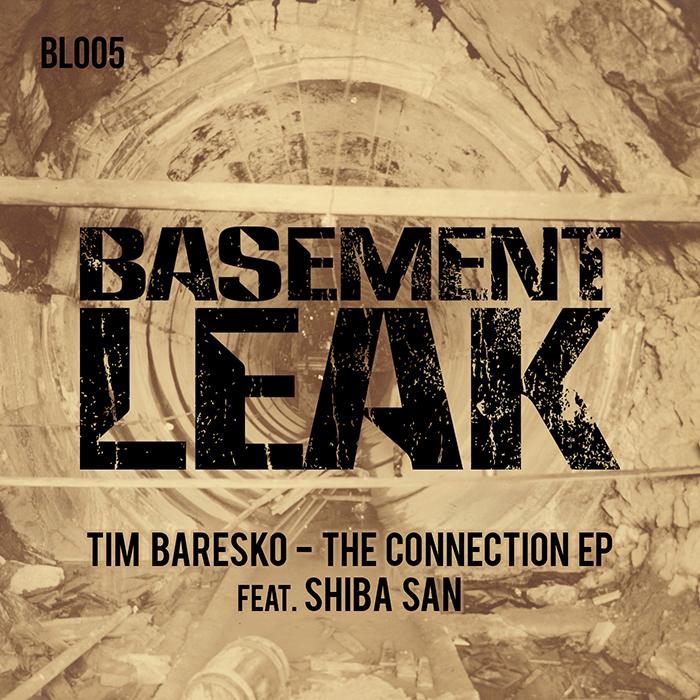 Tim Baresko feat. Shiba San - The Connection EP cover
